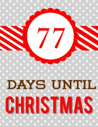 77 days until Christmas