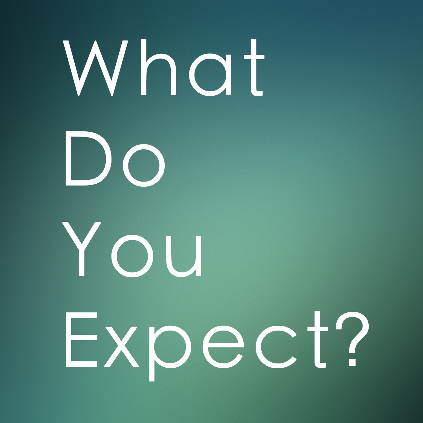 What do u expect